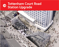 Tottenham Court Road Station Upgrade