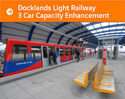 Docklands Light Railway 3 Car Capacity Enhancement